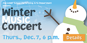 Lower School Winter Music Concert, Thurs., Dec. 7